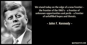 we-stand-today-on-the-edge-of-a-new-frontier-the-frontier-of-the-1960s-a-frontier-of-unknown-opportunities-and-perils-a-frontier-of-unful