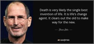 quote-death-is-very-likely-the-single-best-invention-of-life-it-is-life-s-change-agent-it-steve-jobs-105-65-03